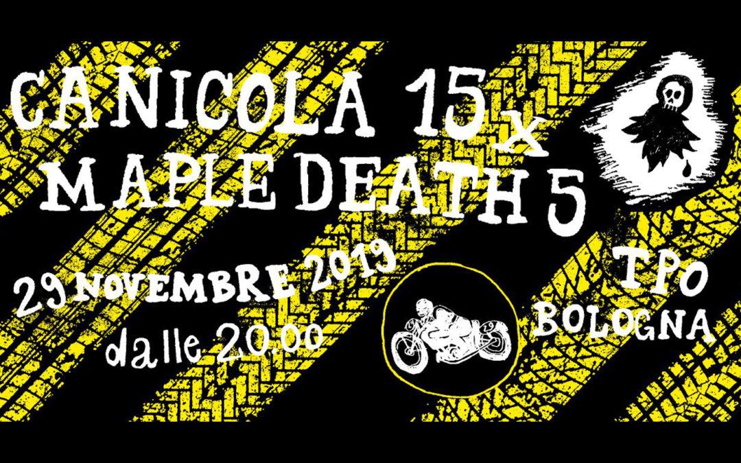 Canicola 15×5 Maple Death
