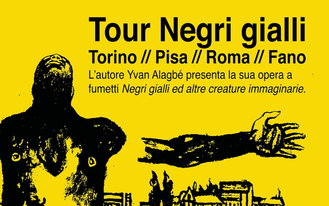Tour Negri gialli e altre creature immaginarie di Yvan Alagbé